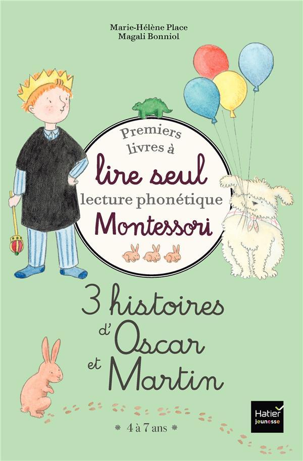 Premiers livres à lire seul ; 3 histoires d'Oscar et Martin ; niveau 3 pédagogie Montessori