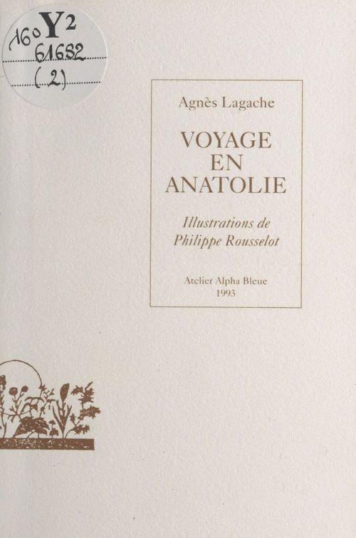 Nouvelles italiennes (2) : Voyage en Anatolie