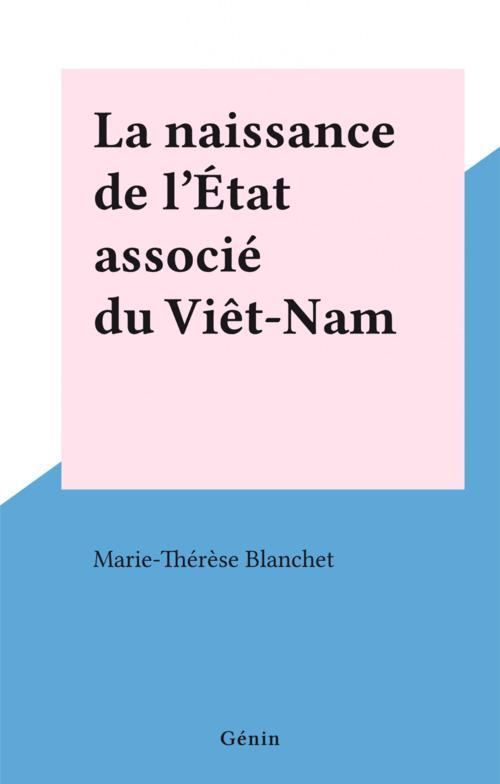 La naissance de l'État associé du Viêt-Nam
