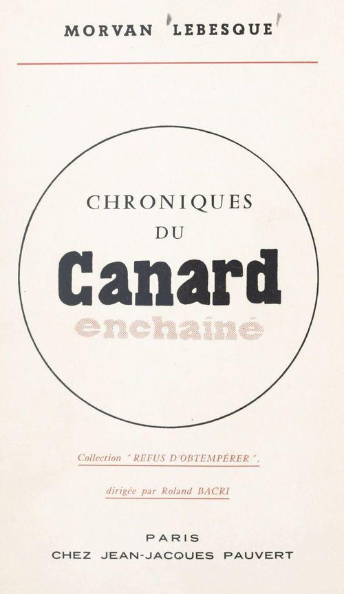 Chroniques du Canard Enchaîné  - Morvan Lebesque
