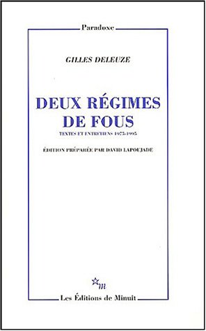 Deux regimes de fous textes et entretiens, 1975-1995