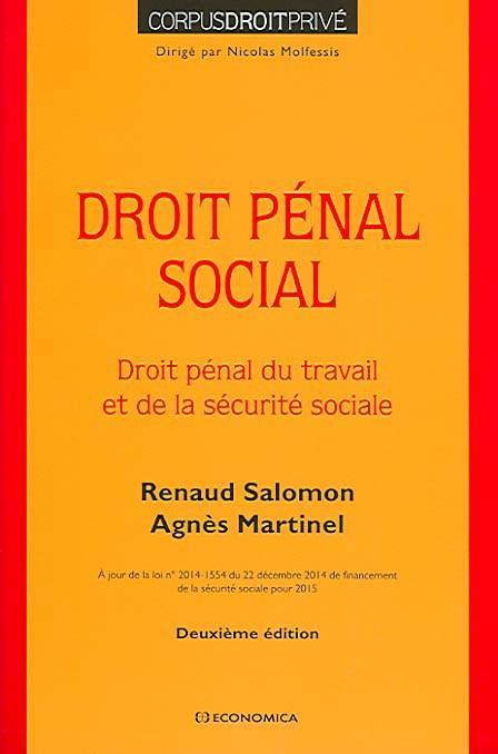Droit pénal social ; droit pénal du travail et de la xécurité sociale (2e édition)