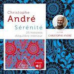 Vente AudioBook : Sérénité  - Christophe Andre