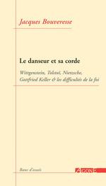 Vente EBooks : Le Danseur et sa corde  - Jacques BOUVERESSE