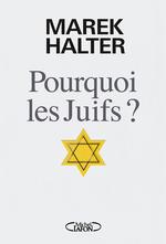 Vente EBooks : Pourquoi les Juifs ?  - Marek Halter
