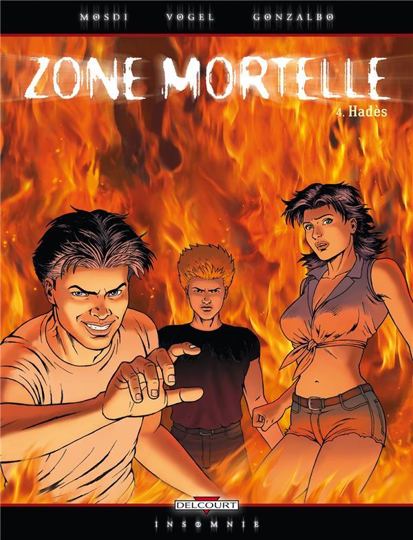 Zone mortelle t04 - hades