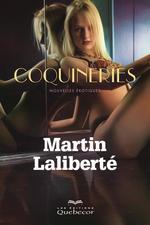 Vente Livre Numérique : Coquineries  - Martin Laliberté