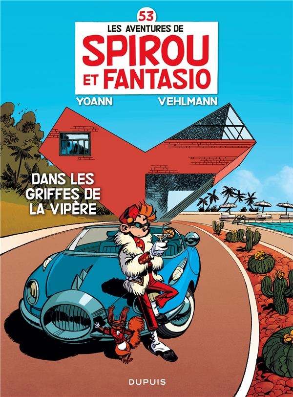 SPIROU ET FANTASIO - TOME 53 - DANS LES GRIFFES DE LA VIPERE (ED SILVER) Yoann