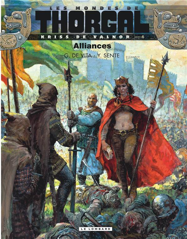 Les mondes de Thorgal - Kriss de Valnor T.4 ; alliances