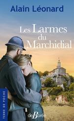 Les Larmes du Marchidial  - Alain Léonard