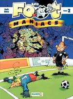 Vente Livre Numérique : Les Footmaniacs  - Olivier Sulpice
