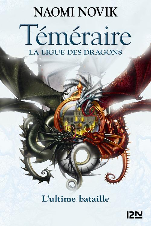 Téméraire T.9 ; la ligue des dragons