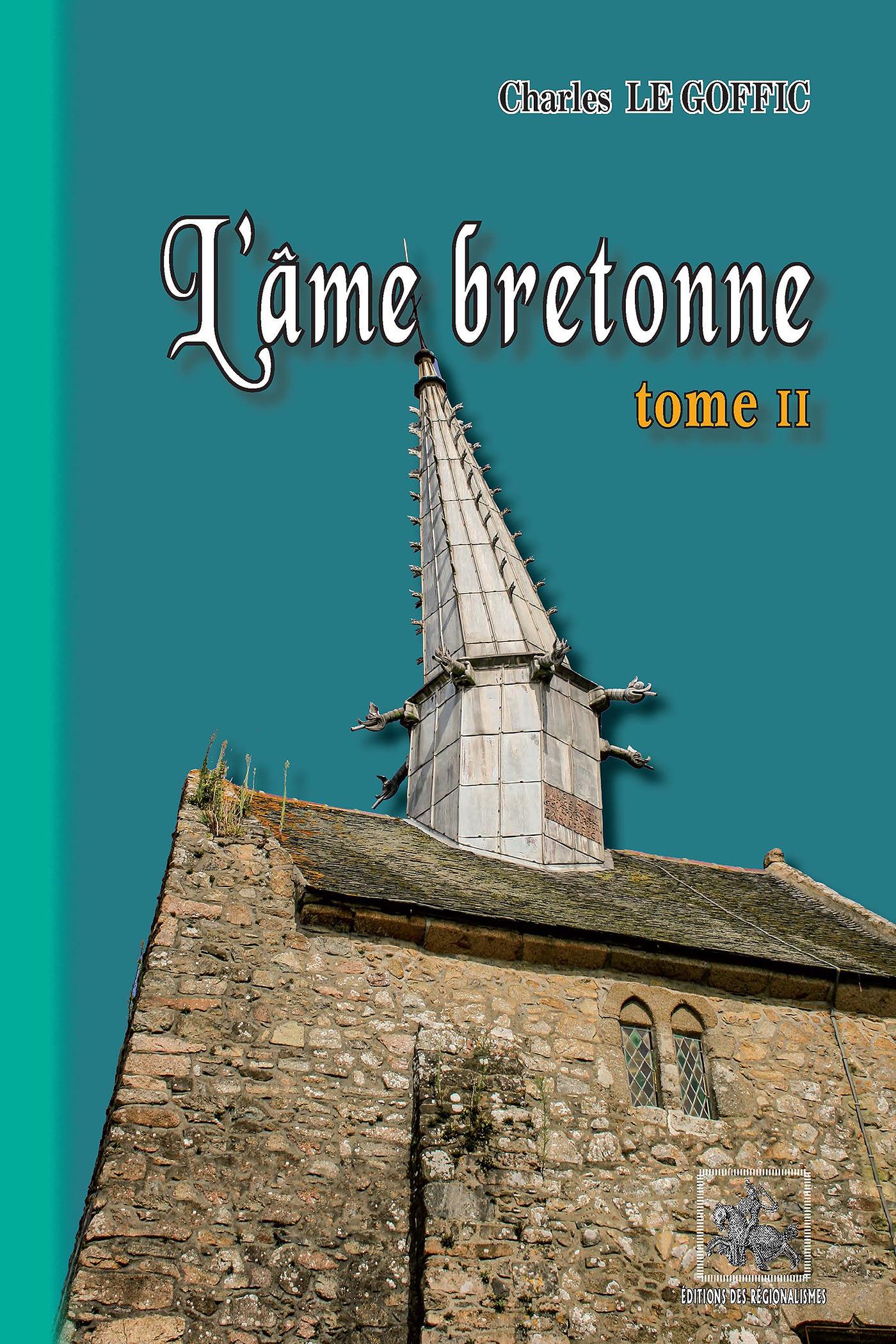 L'âme bretonne t.2  - Charles le Goffic