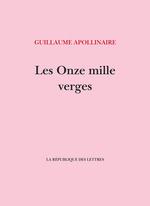 Les Onze Mille Verges  - Guillaume Apollinaire