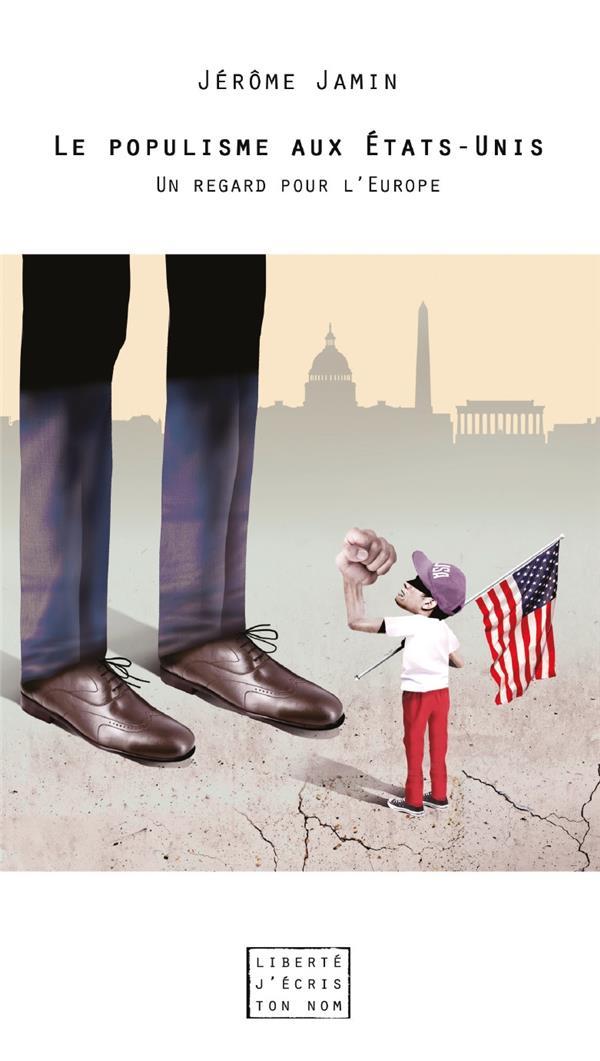 Le populisme aux Etats-Unis ; un regard pour l'Europe