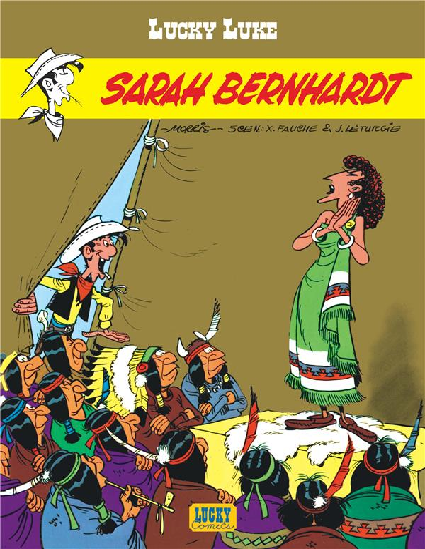 Lucky Luke T.50 ; Sarah Bernhardt