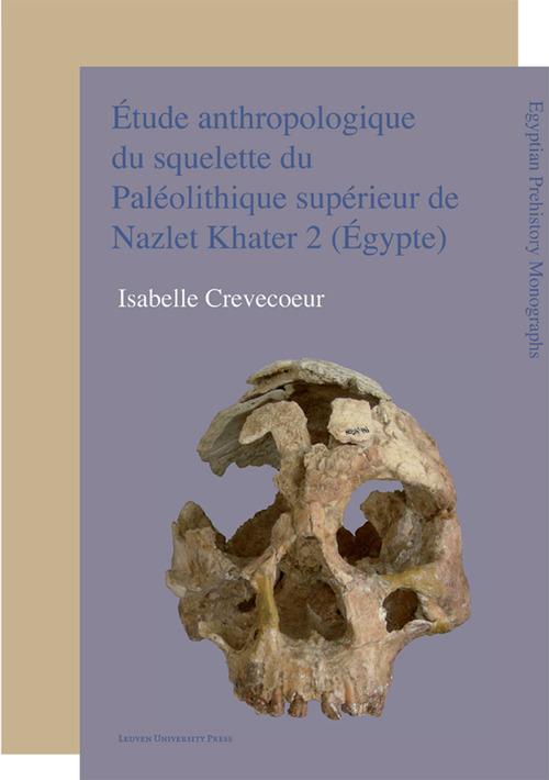 Étude anthropologique du squelette du Paléolithique supérieur de Nazlet Khater 2 (Égypte)