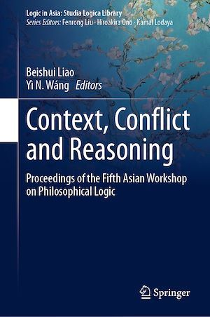 Context, Conflict and Reasoning  - Yì N. Wáng  - Beishui Liao