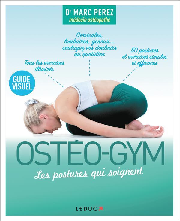 Ostéo-gym ; les postures qui soignent