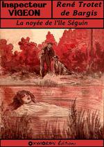 La noyée de l'île Séguin  - Rene Trotet De Bargis