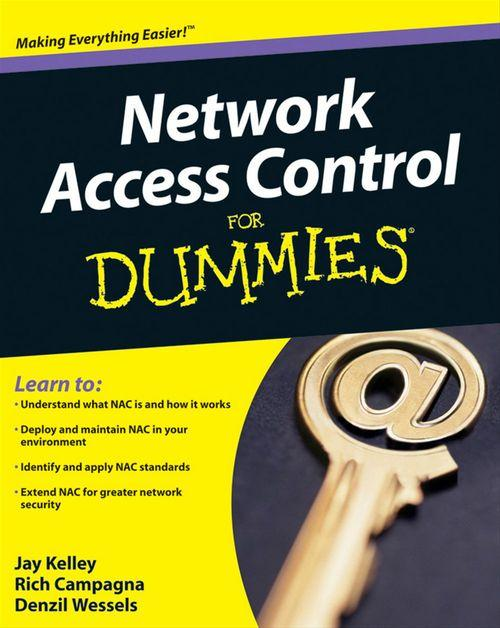 Network Access Control For Dummies<sup>®</sup>
