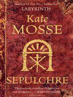 Vente EBooks : Sepulchre  - Kate Mosse