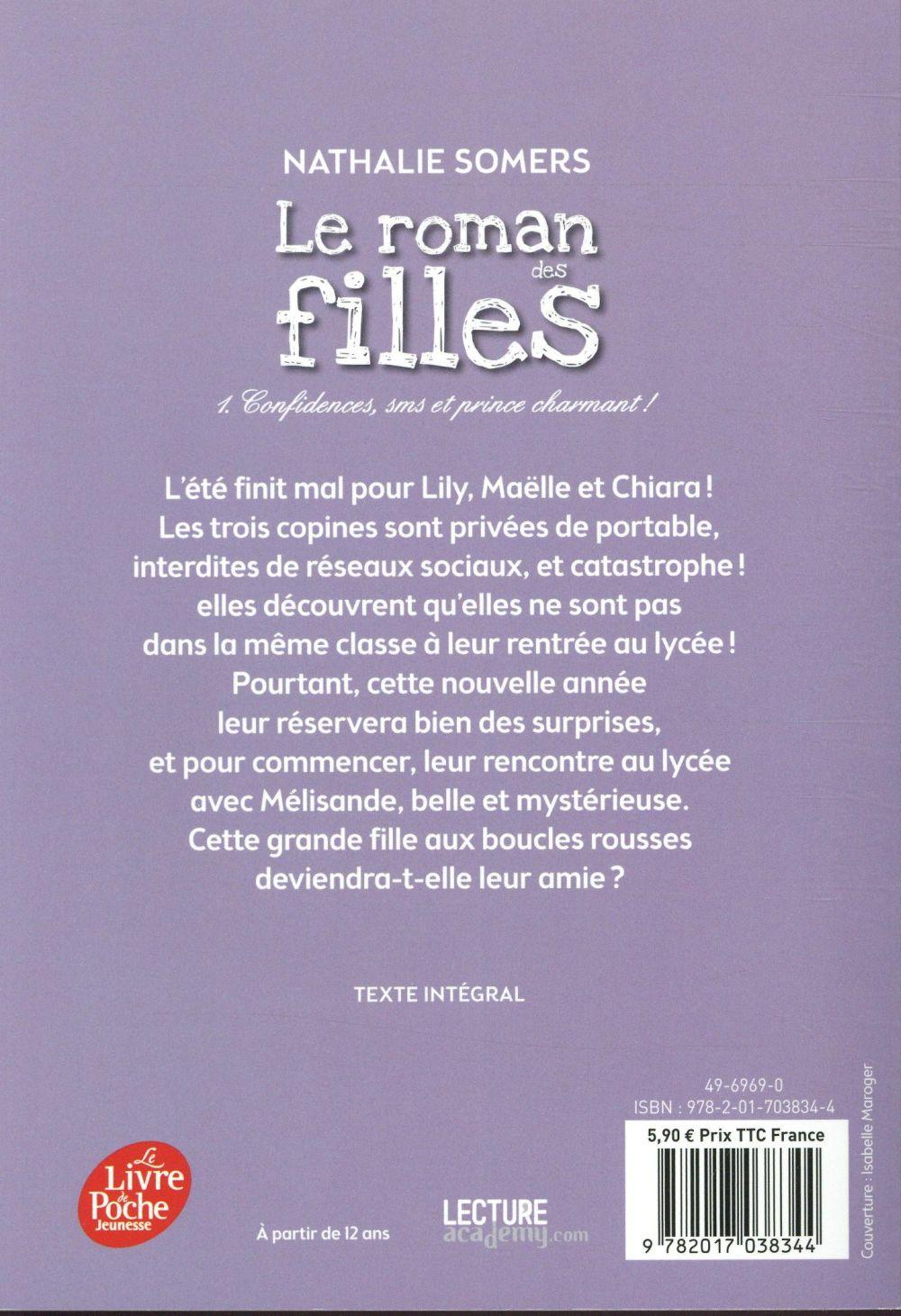Le roman des filles T.1 ; confidences, sms et prince charmant !