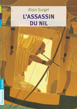 Vente Livre Numérique : L'Assassin du Nil (Tome 2)  - Alain Surget