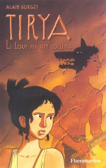 Tirya - t05 - le loup des sept collines