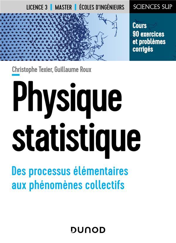 Physique statistique ; des processus élémentaires aux phénomènes collectifs