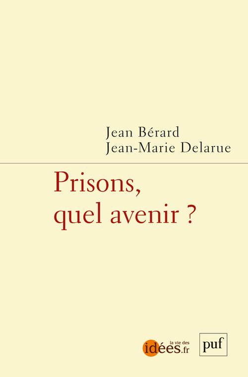 prisons, quel avenir ?