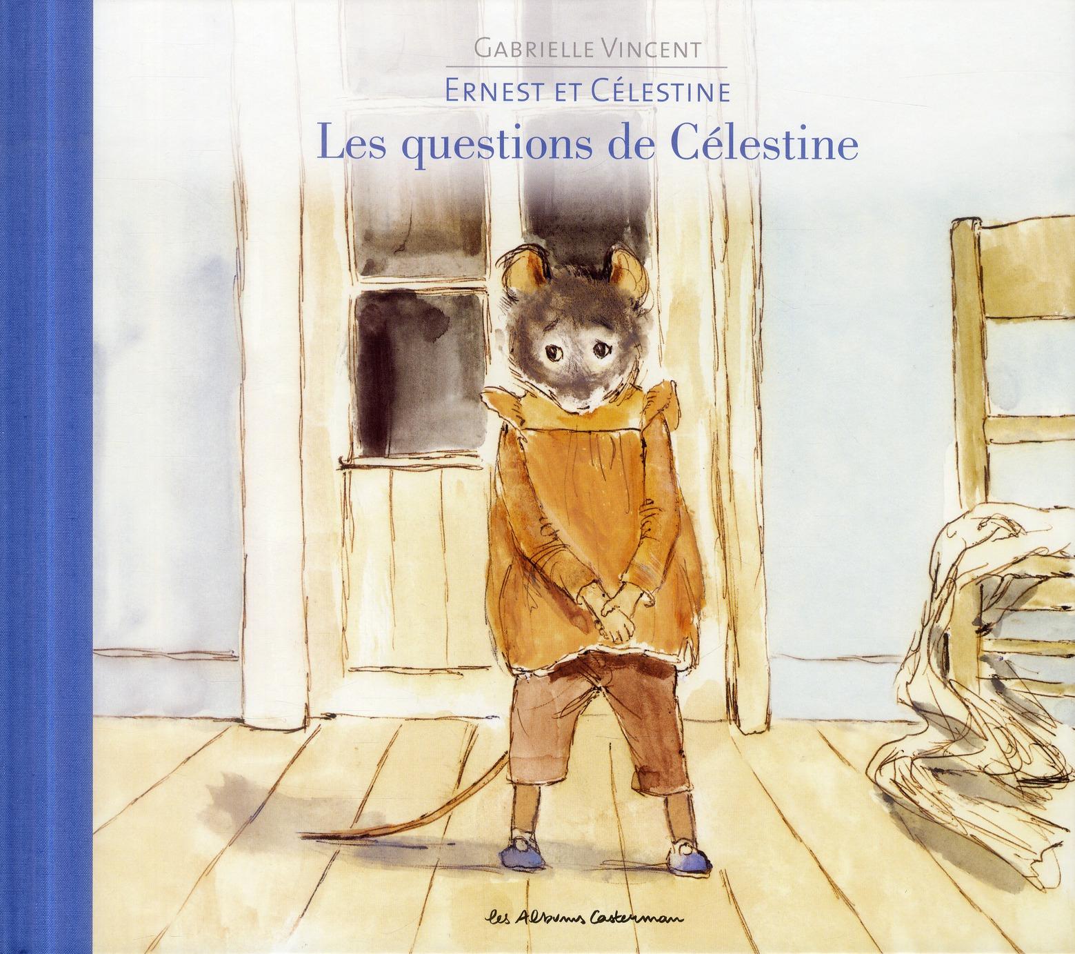 Ernest et Célestine ; les questions de Célestine