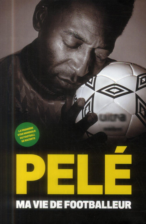 Ma Vie De Footballeur