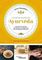 Vente Livre Numérique : Les divins secrets de l'Ayurvéda  - Sylvie Hampikian