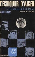 L'échiquier d'Alger (2)  - Claude Paillat