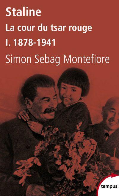 Staline ; la cour du tsar rouge t.1 ; 1878-1941