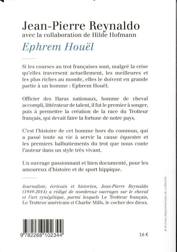 Ephrem Houel ; inventeur de la science hippique et créateur des premières courses au trot en France