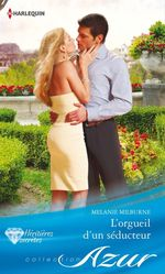 Vente Livre Numérique : L'orgueil d'un séducteur  - Melanie Milburne