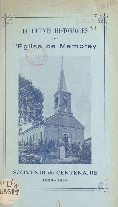 Documents historiques sur l'église de Membrey