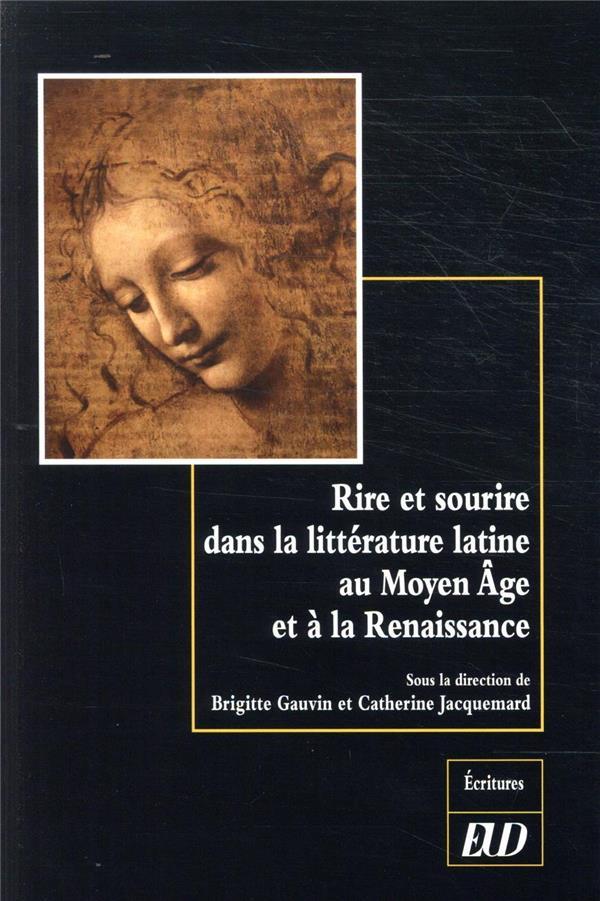 Rire et sourire dans la littérature latine au Moyen Age et à la Renaissance