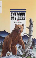 Vente Livre Numérique : L'Attaque de l'ours  - Alain Surget