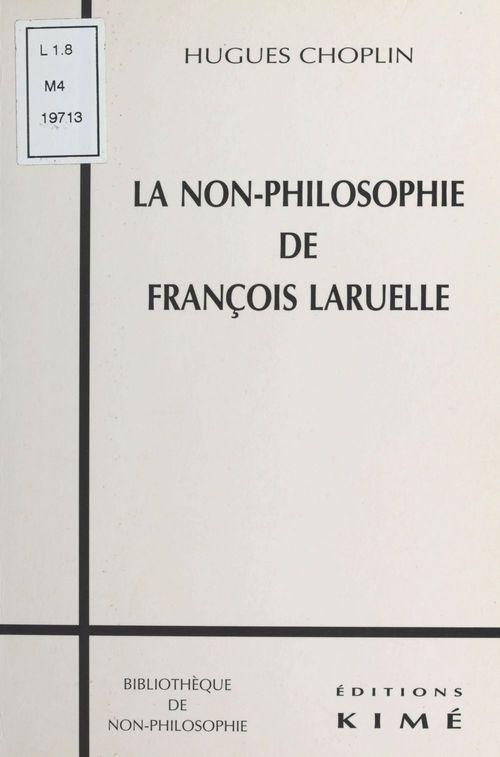Non philosophie de francois laruelle