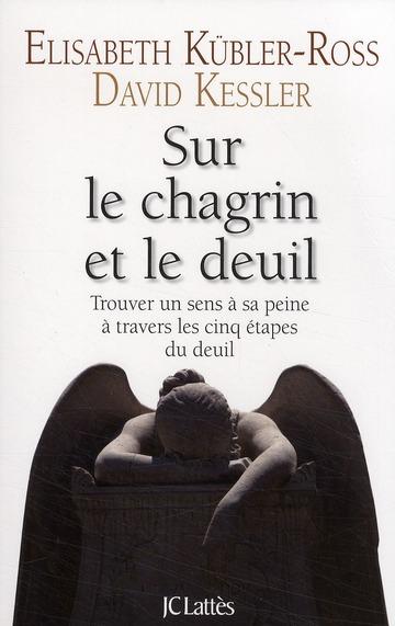 Sur Le Chagrin Et Sur Le Deuil