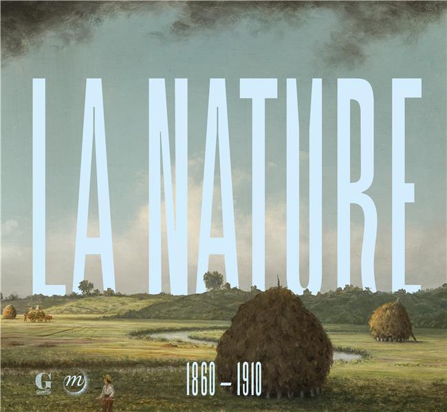 L'atelier de la nature, 1860-1910 - invitation a la collection terra