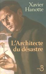 Vente Livre Numérique : L'Architecte du désastre  - Xavier Hanotte