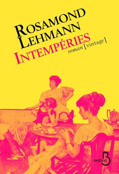 Intempéries - Rosamond Lehmann - Belfond - Grand format - Le Hall du Livre  NANCY