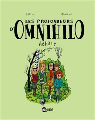 Les profondeurs d'Omnihilo t.1 ; Achille