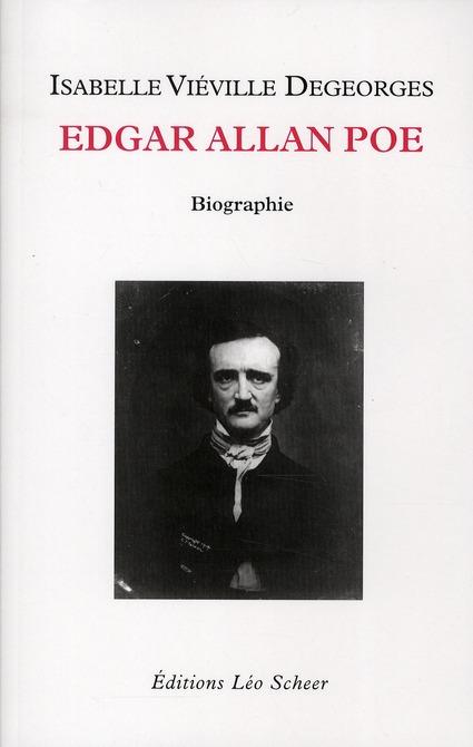 Edgar Allan Poe ; Biographie