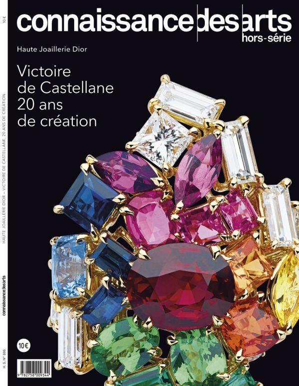 CONNAISSANCE DES ARTS HORS-SERIE N.886  -  HAUTE JOAILLERIE DIOR  -  VICTOIRE DE CASTELLANE, 20 ANS DE CREATION
