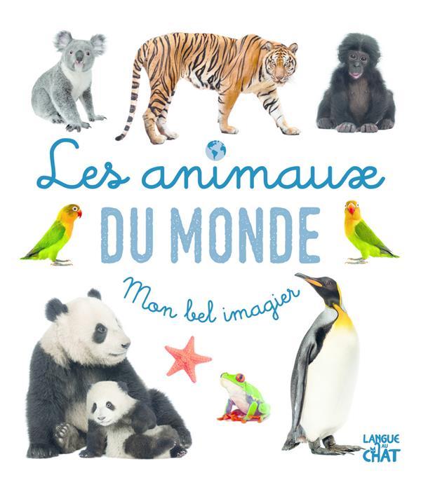 Mon bel imagier : les animaux du monde